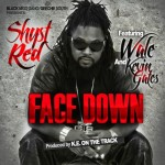 Shyst Red – Face Down (Feat. Wale & Kevin Gates) (Audio)