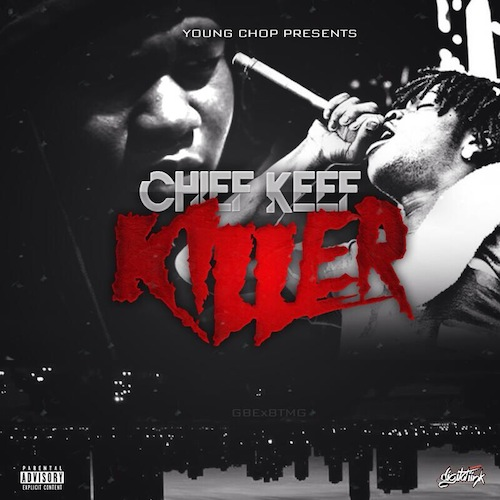 LAiqNXs Chief Keef   Killer (Prod. by Young Chop)
