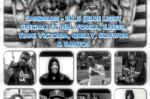 Sandman – Blue Light Special FT. Quilly, Tiani Victoria, Nh, Eness, Volka, Santos, Sunwun (Audio)