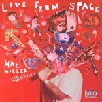 Mac Miller – Live From Space (Album Stream)