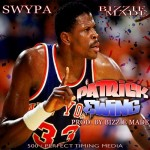 Swypa – Patrick Ewing (Prod. by Bizzie Made)