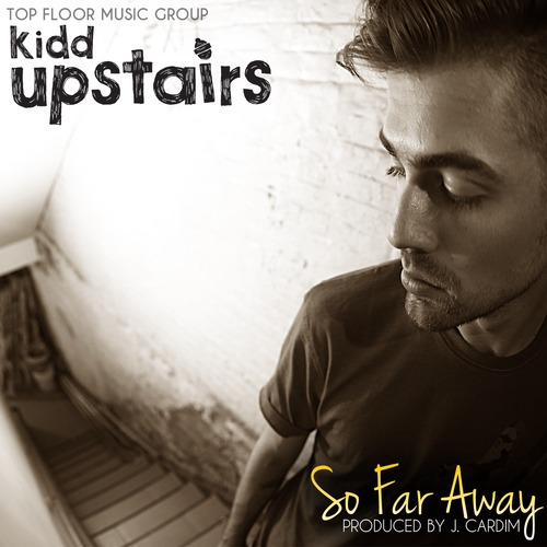 artworks-000065506189-yfp5az-t500x500 Kidd Upstairs - So Far Away (Produced By J. Cardim)