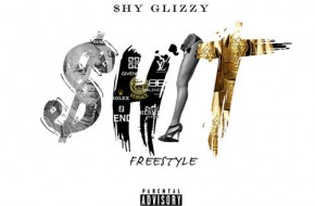 $hy Glizzy – Shit (Freestyle) (Audio)