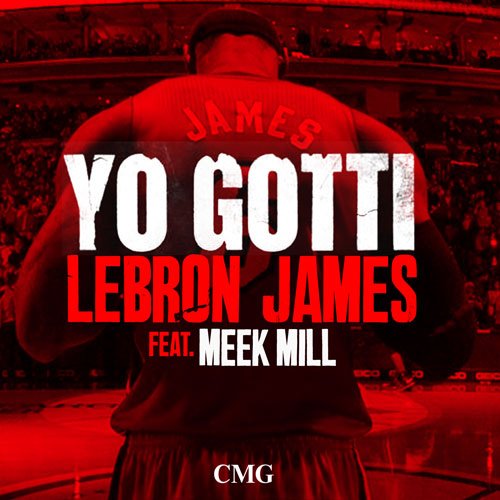 yo-gotti-x-meek-mill-lebron-james-remix.jpeg