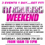 FIT girl FRESH Weekend (Philly, Pa) (December 7, 2013)