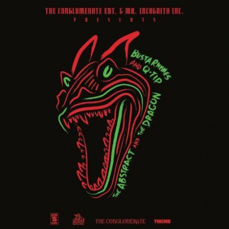 busta-qtip-450x4501 Q-Tip & Busta Rhymes – The Abstract & The Dragon (Artwork)