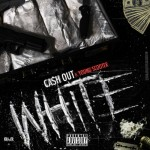 Ca$h Out x Young Scooter – White (Prod. by Metro Boomin)