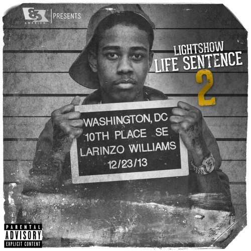 cover3 Lightshow - Life Sentence 2 (Mixtape)