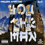 GLC x Hassan Khaffaf – You The Man