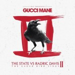Gucci Mane – The State Vs Radric Davis II: The Caged Bird Sings (Album Stream)
