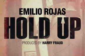 Emilio Rojas – Hold Up (Prod. By Harry Fraud)