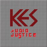 Kes – Audio Justice EP
