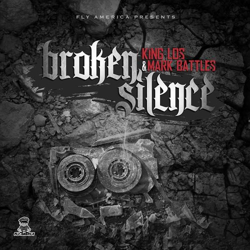 m8oMNf3 King Los & Mark Battles – Broken Silence (Mixtape)