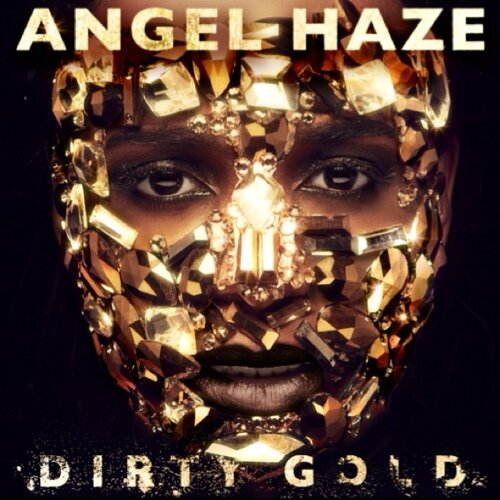nYmEChaP Angel Haze – Dirty Gold (Album Preview)