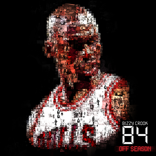 Bizzy Crook – 84: Off Season (Mixtape)