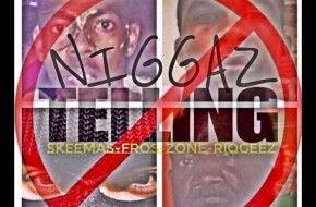 Skeemas x Riq Geez x Fros x Zone – Niggas Is Telling (Video)
