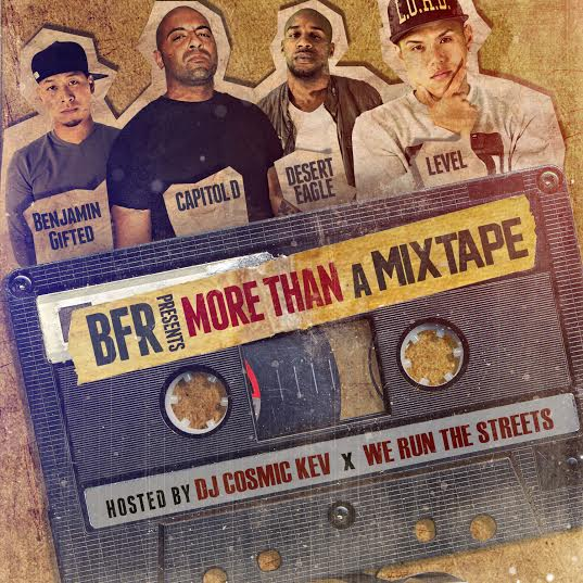 unnamed 43 BFR   More Than A Mixtape (Mixtape) (Hosted by DJ Cosmic Kev & We Run The Streets)