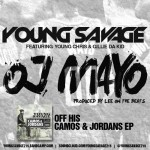 Young Savage – OJ Mayo Ft. Young Chris & Gillie Da Kid (Prod by Lee On The Beats)
