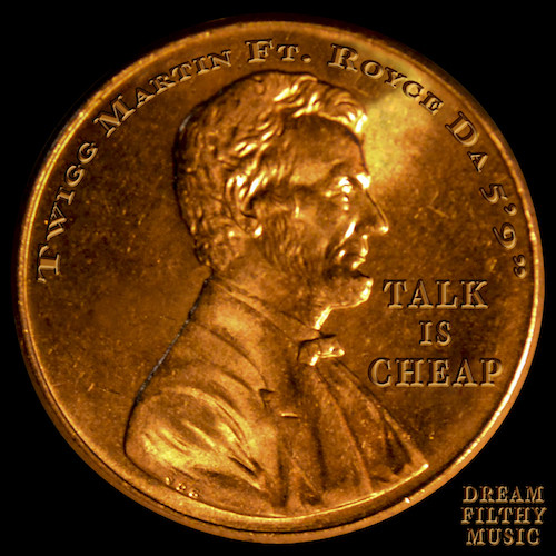 15PQCqe Twigg Martin & Royce Da 5'9 – Talk Is Cheap