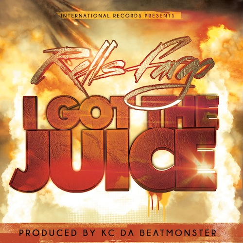 23lfubt Rells Fargo - I Got The Juice (Prod. By KC Da Beatmonster)