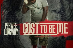 Peewee Longway – Cost To Be Me (Audio)