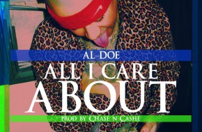 Al-Doe – All I Care About (Prod