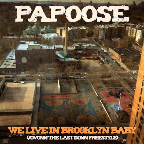 C4zCQG3 Papoose – We Live In Brooklyn Baby