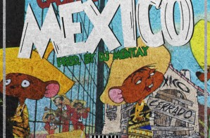 Ca$h Out – Mexico (Prod. by DJ Montay)