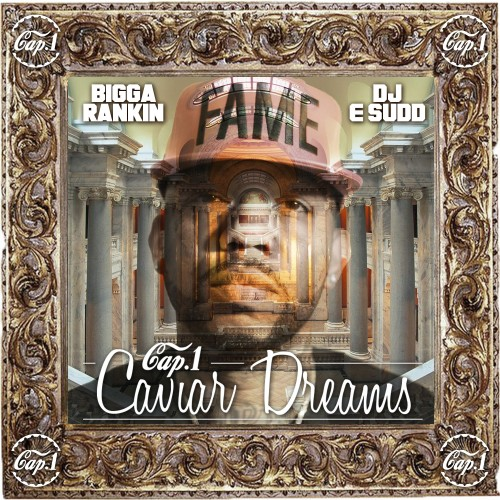 D0LsReq Cap 1 – Caviar Dreams (Mixtape)