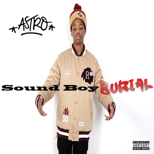 ODnlvfy Astro – Sound Boy Burial
