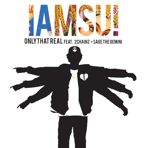 V5dphwo Iamsu! – Only That Real Ft. 2 Chainz & Sage The Gemini