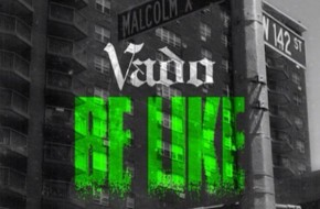 Vado – Be Like (Prod By Dolla Bill Kidz)