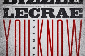 Bizzle – You Know (Remix) Ft. Lecrae