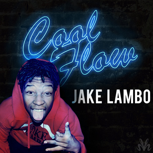 artworks-000068102018-6zm2bk-t500x500 Jake Lambo - Cool Flow