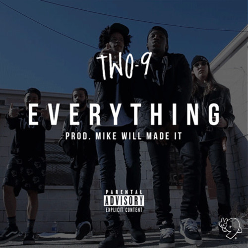 artworks-000069985714-oxbgmk-t500x500 Two9 - Everything (Prod. by Mike Will Made It)