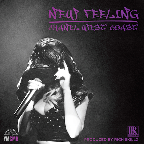 Chanel West Coast – New Feeling