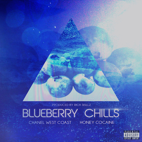 chanelblueberry Chanel West Coast   Blueberry Chills Feat. Honey Cocaine