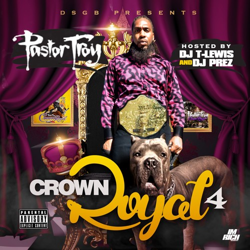 pastor-troy-crown-royal-4-mixtape.jpg