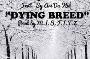Taylor J x Sy Ari Da Kid – Dying Breed