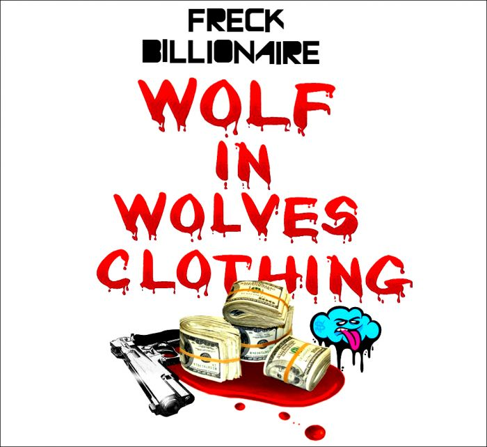 freck-billionaire-wolf-in-wolves-clothing-freestyle-HHS1987-2014