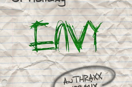 Anthraxx – Envy Ft. J. Holiday