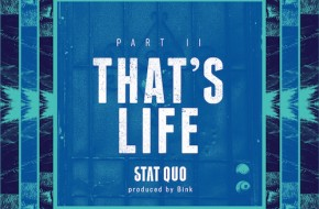 Stat Quo – That's Life Pt. 2 (Prod. By Bink!)