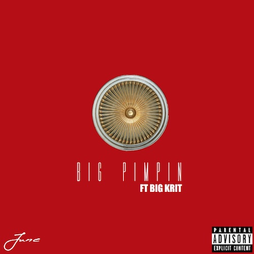 junekrit June - Big Pimpin' feat. Big K.R.I.T.