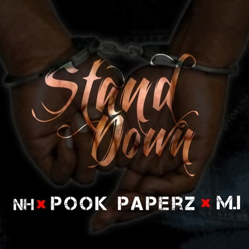 M.I. x NH x Pook Paperz - Stand Down