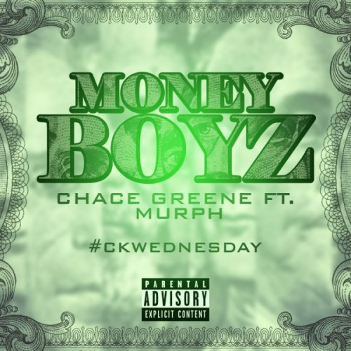 chace-greene-x-murph-money-boyz.jpg