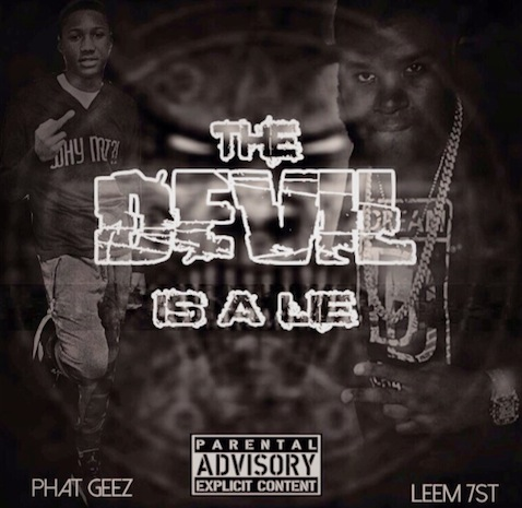 Phat Geez X Leem - Devil Is A Lie Freestyle