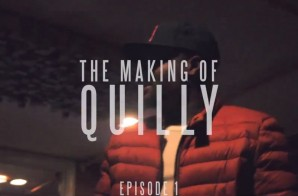 Quilly – Making of Quilly Mixtape (Episode 1)