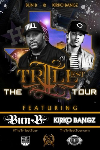 trillest-333x500 Bun B & Kirko Bangz Announce Dates For 'The Trillest' Tour