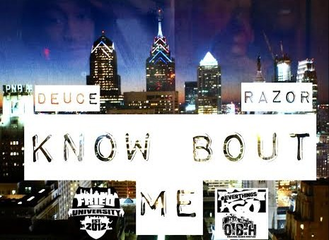Deuce & Razor – Know Bout Me (Audio)
