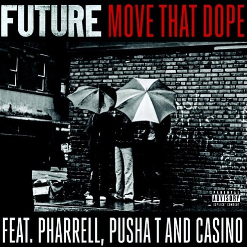 future-x-pusha-t-x-pharrell-x-casino-move-that-dope-single-artwork.jpg
